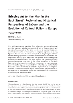 Bringing Art to 'the Man in the Back Street': Regional and Historical Perspectives of Labour and the Evolution of Cultural Policy in Europe 1945–1975