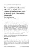 'We have a lot to learn!' American Influences on Danish Social Democracy and Organized Labour in the Early 1950s: Transnational Perspectives