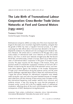 The Late Birth of Transnational Labour Cooperation: Cross-Border Trade Union Networks at Ford and General Motors (1953–2001)