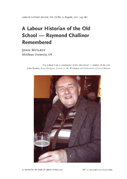 A Labour Historian of the Old School — Raymond Challinor Remembered