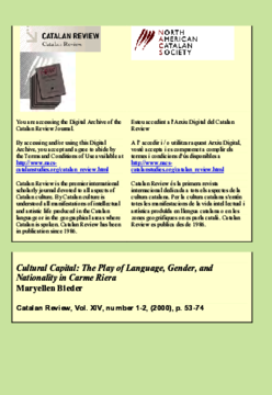 CULTURAL CAPITAL: THE PLAY OF LANGUAGE, GENDER, AND NATIONALITY IN CARME RIERA