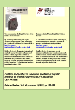 FOLKLORE AND POLITICS IN CATALONIA. TRADITIONAL POPULAR ACTIVITIES AS SYMBOLIC EXPRESSIONS OF NATIONALISM