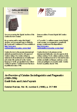 AN OVERVIEW OF CATALAN IOLINGUISTICS AND PRAGMATICS (1989-1996)1