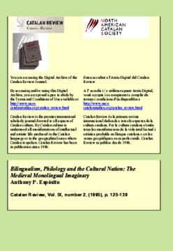 BILINGUALISM, PHILOLOGY AND THE CULTURAL NATION: THE MEDIEVAL MONOLINGUAL IMAGINARY