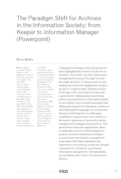 The Paradigm Shift for Archives in the Information Society: from Keeper to Information Manager (Powerpoint)