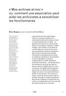 «Mes archives et moi» ou comment une association peut aider les archivistes à sensibiliser les fonctionnaires