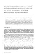"""Proyecto """"Ecclesiastical Sources in Slave Societies"""" en la Diócesis de Petrópolis (Brasil): la realidad de dos archivos religiosos y una red temática"""