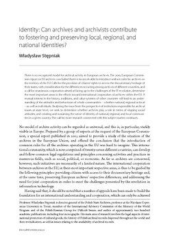 Identity: Can archives and archivists contribute to fostering and preserving local, regional, and national identities?