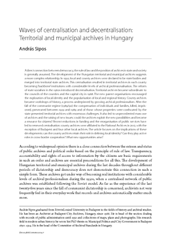 Waves of centralisation and decentralisation: Territorial and municipal archives in Hungary