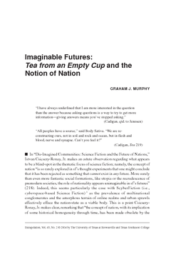 Imaginable Futures: Tea from an Empty Cup and the Notion of Nation
