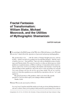 Fractal Fantasies of Transformation: William Blake, Michael Moorcock, and the Utilities of Mythographic Shamanism