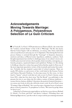 Acknowledgements Moving Towards Marriage: A Polygamous, Polyandrous Selection of Le Guin Criticism