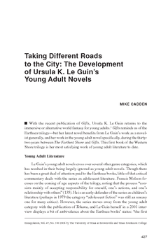Taking Different Roads to the City: The Development of Ursula K. Le Guin's Young Adult Novels