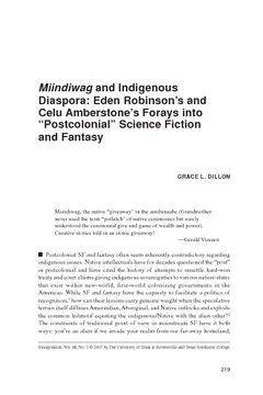 "Miindiwag and Indigenous Diaspora: Eden Robinson's and Celu Amberstone's Forays into ""Postcolonial"" Science Fiction and Fantasy"