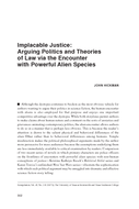 Implacable Justice: Arguing Politics and Theories of Law via the Encounter with Powerful Alien Species