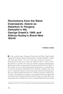 Revolutions from the Waist Downwards: Desire as Rebellion In Yevgeny Zamyatin's We, George Orwell's 1984, and Aldous Huxley's Brave New World