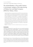 De-industrialisation in the world's factory: a microscopic analysis of the restructuring of Wuhan Iron and Steel Company (WISCO), Wuhan, China