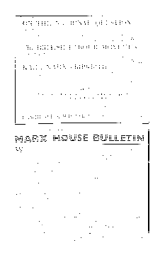 MARX HOUSE BULLETIN: SPECIAL ANNOUNCEMENT