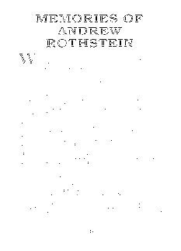 MEMORIES OF ANDREW ROTHSTEIN