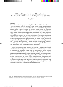 'Militant Liverpool' as Liverpool Exceptionalism: The Rise, Fall and Character of the City Council, 1983–1987
