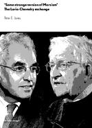 'Some strange version of Marxism' The Luria-Chomsky exchange