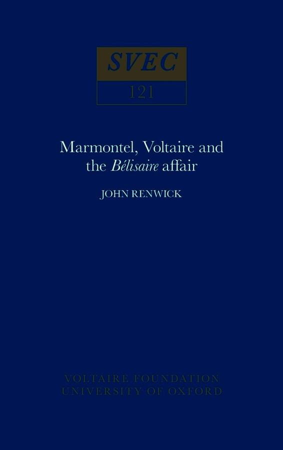 Marmontel, Voltaire and the 'Bélisaire' Affair