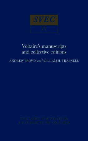 Voltaire's manuscripts and collective editions