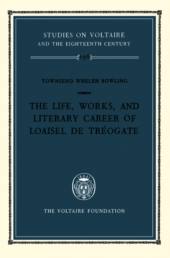 Life, Works and Literary Career of Loaisel De Tréogate