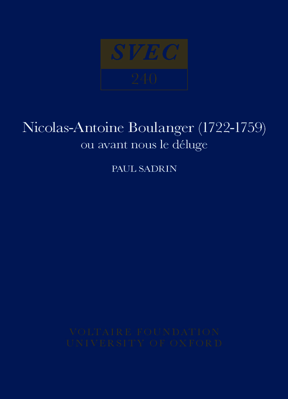 Nicolas-Antoine Boulanger (1722-1759) ou avant nous le déluge