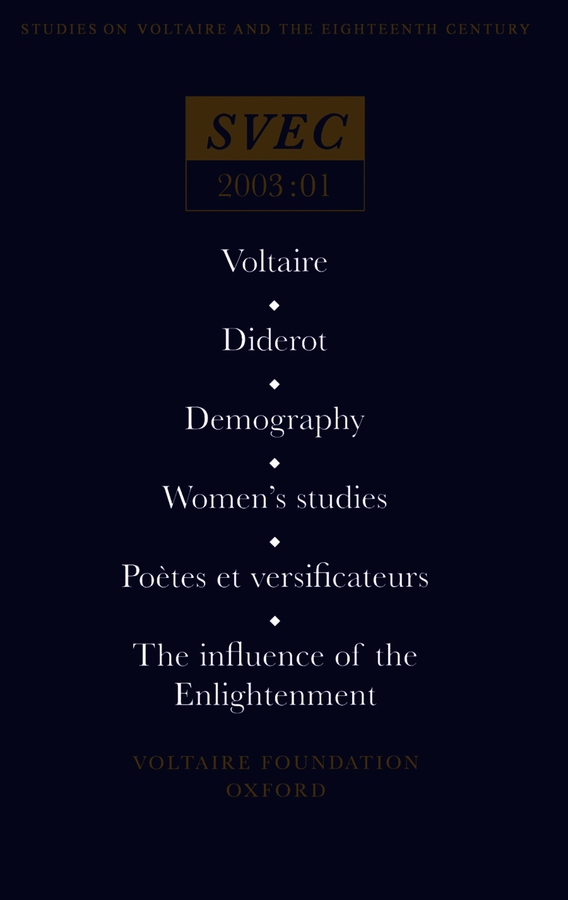 Voltaire; Diderot; Demography; Women's studies; Poetes et versificateurs;The influence of the Enlightenment