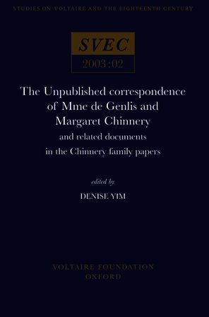 The Unpublished correspondence of Mme de Genlis and Margaret Chinnery