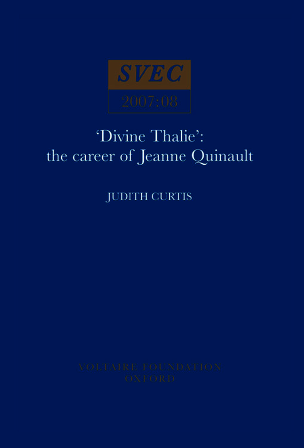 Divine Thalie: the Career Of Jeanne Quinault