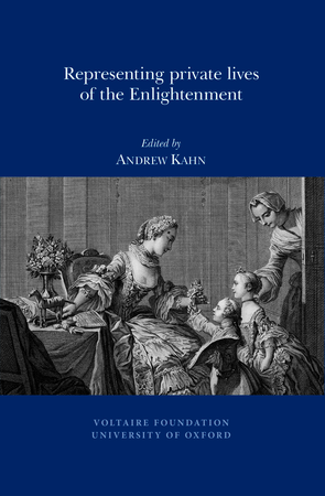 Representing Private Lives of the Enlightenment