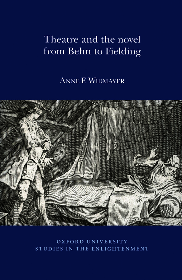 Theatre and the Novel, from Behn to Fielding