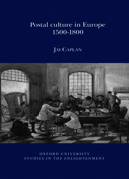 Postal Culture in Europe, 1500-1800