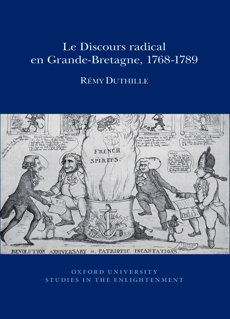 Le Discours radical en Grande-Bretagne, 1768-1789