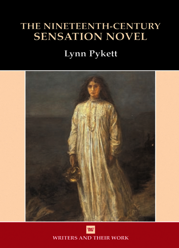 The Nineteenth Century Sensation Novel