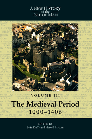 A New History of the Isle of Man, Vol. 3