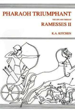 Pharaoh Triumphant. The Life and Times of Ramesses II
