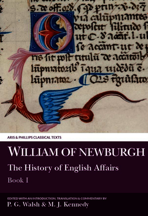 William of Newburgh: The History of English Affairs, Book 1