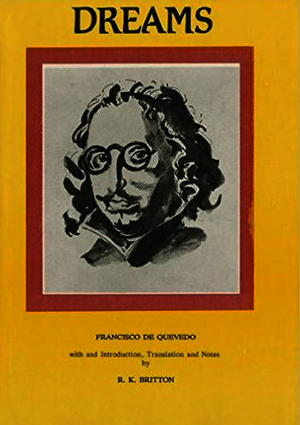 Francisco de Quevedo: Dreams and Discourses