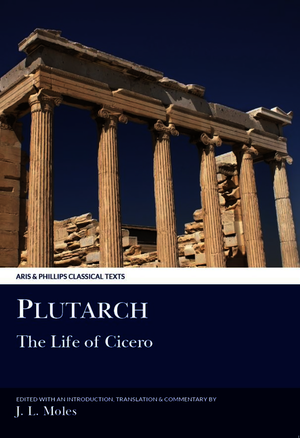 Plutarch: The Life of Cicero