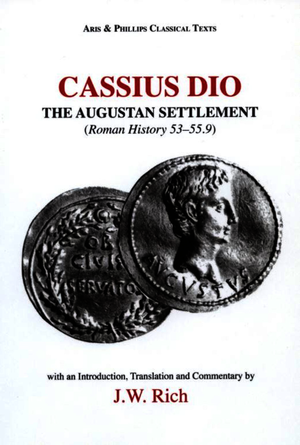 Cassius Dio: The Augustan Settlement
