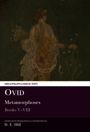 Ovid: Metamorphoses Books V–VIII