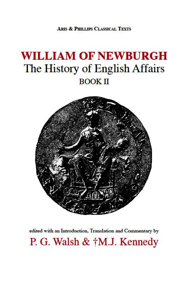 William of Newburgh: The History of English Affairs Book 2