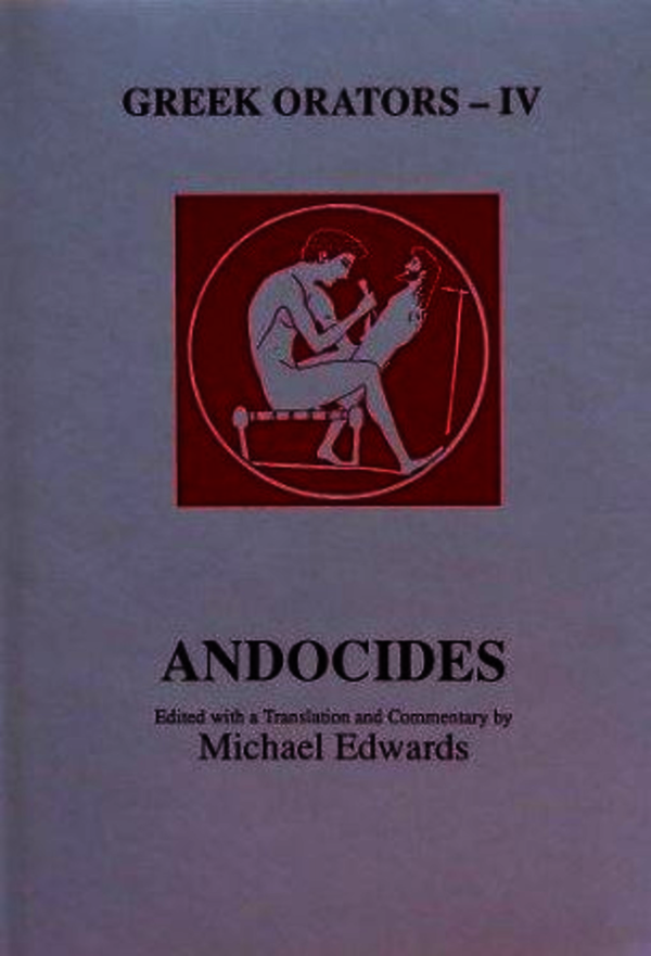 Greek Orators IV: Andocides