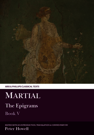 Martial: The Epigrams, Book V