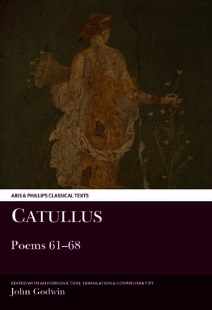 Catullus: Poems 61–68