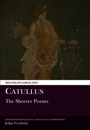 Catullus: The Shorter Poems