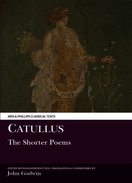 Catullus: The Shorter Poems